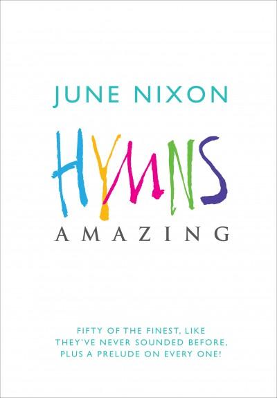 Hymns Amazing June Nixon