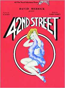 42nd Street The Musical Vocal Selections with many photographs Warren/Dubin