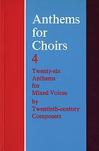 Anthems for Choirs 4 mixed voices