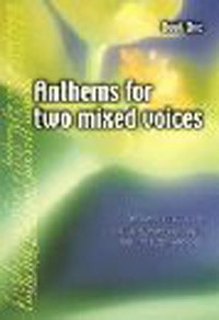 Anthems for two mixed voices 1