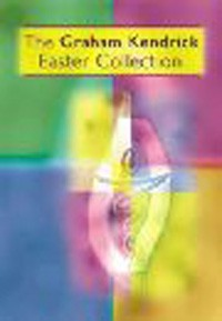 Graham Kendrick Easter Collection spiral bound
