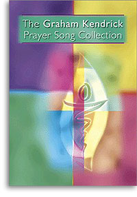 Graham Kendrick Prayer Song Collection