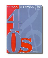 100 years of popular music-The 1940s vol. 1