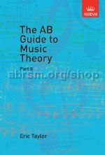 AB Guide to Music Theory, Part 2 Eric Taylor