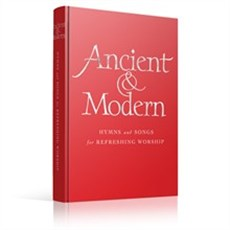 Ancient & Modern New Hymns and Songs for Refreshing Worship Full music