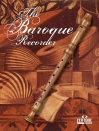 Baroque Recorder 20 Pieces from the Baroque era Descant & Piano