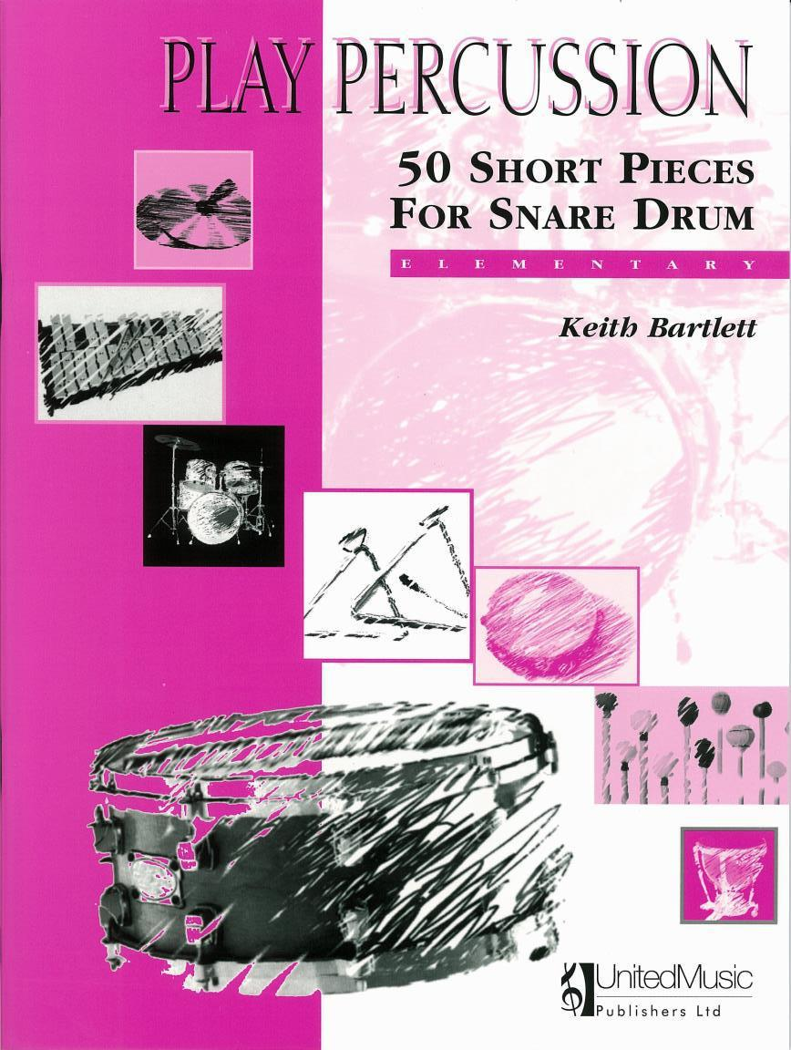 Play Percussion - 50 short pieces for snare drum - Elementary