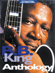 B.B. King Anthology Guitar Tablature Edition