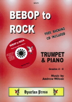 Bebop to Rock - Trumpet and Piano with CD backing tracks - Wilson