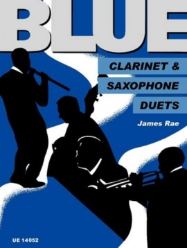 Blue Duets for Clarinet and Saxophone James Rae