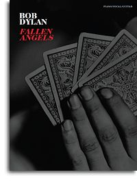 Bob Dylan - Fallen Angels Piano/vocal/chords
