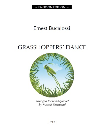 Bucalossi - Grasshoppers' Dance for Wind Quintet by Russell Denwood