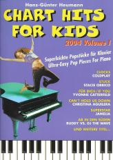 Chart Hits for Kids 2004 Vol 1 Ultra-easy Pop pieces for Piano
