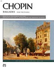 Chopin Ballades for Piano solo (Alfred Edition) Edited Willard Palmer