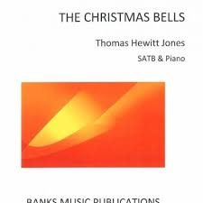 Christmas Bells, The Thomas Hewitt Jones SATB & piano