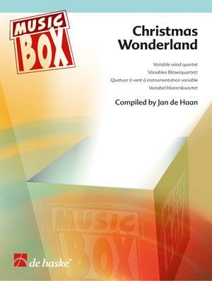 Music Box - Christmas Wonderland for Variable Wind Quartet Jan de Haan