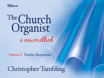 Church Organist Volume 4 Further Repertoire Tambling