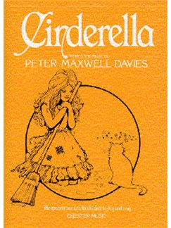 Cinderella Words & Music by Peter Maxwell Davies Vocal Score