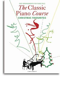 Classic Piano Course Christmas Favourites