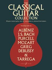 Classical Guitar Collection - Intermediate to Advanced players