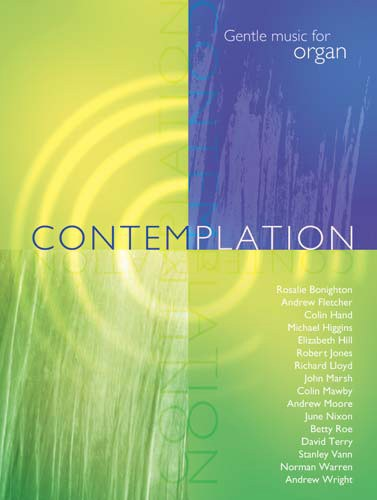 Contemplation - Gentle music for organ