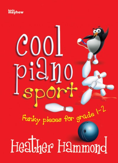 Cool Piano Sports book 2 Heather Hammond