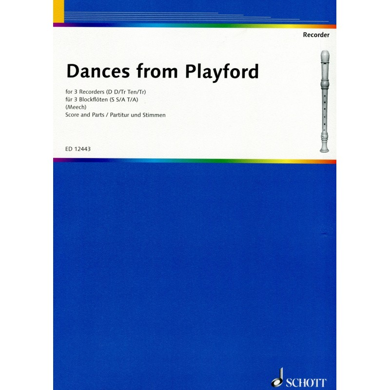 Dances from Playford for 3 Recorders S S/A T/A Score and parts