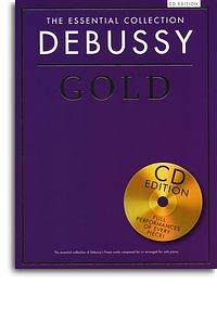 Debussy - Essential Collection Gold Piano - book & CD