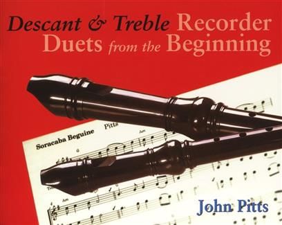 Descant and Treble Recorder Duets from the Beginning pupil's Pitts