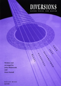 Diversions 11 pieces for Guitar  - Whitworth and  Nuttall