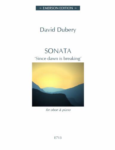 Dubery, David - Sonata 'Since Dawn is Breaking' for Oboe & Piano