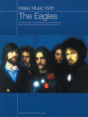 Eagles Make Music withThe Eagles Chord songbook with lyrics