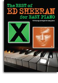 Ed Sheeran best of for Easy Piano 15 hit songs