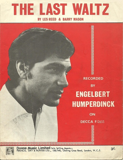Last Waltz by Les Reed and Barry Mason recorded by Engelbert Humperdinck