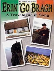 Erin Go Bragh - A travelogue in song pvc
