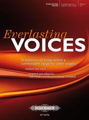 Everlasting Voices Medium Low - Comfortable range for older singers
