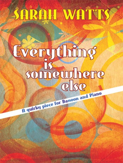Watts Everything is somewhere else Bassoon & piano