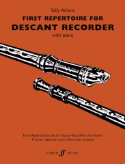 First Repertoire for Descant Recorder Sally Adams