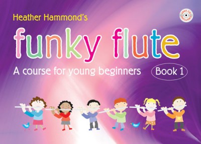 Funky Flute - student edition by Heather Hammond Book & CD