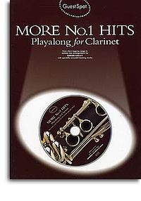 Guest Spot: More No.1 Hits Playalong For Clarinet