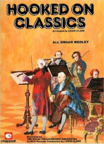 Hooked on Classics for All Organ Medley
