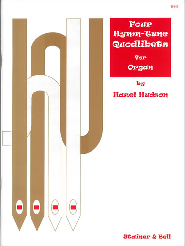 Hudson Four Hymn-Tune Quodlibets for Organ