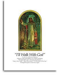 I'll Walk with God voice/piano(organ)