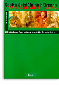 Irish Session Tunes Green book -100 Irish Dance Tunes and Airs, selected Cotter