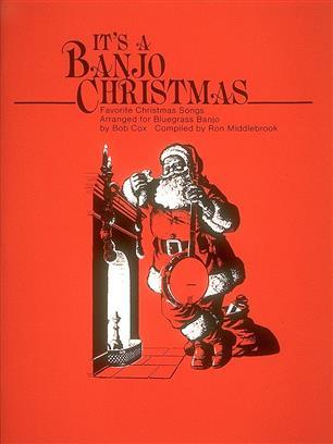 It's a Banjo Christmas arranged for Bluegrass Banjo