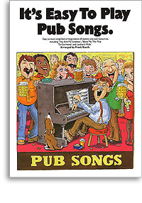 It's Easy to Play Pub Songs Easy Piano