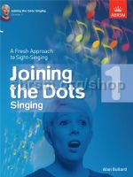 Joining the Dots Singing book 1 Alan Bullard