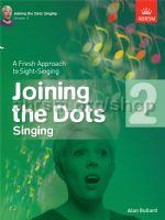 Joining the Dots Singing book 2 Alan Bullard