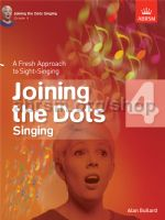 Joining the Dots Singing book 4 Alan Bullard