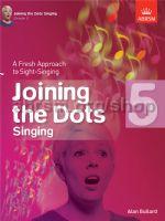Joining the Dots Singing book 5 Alan Bullard